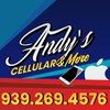 Andy's Cellular & More